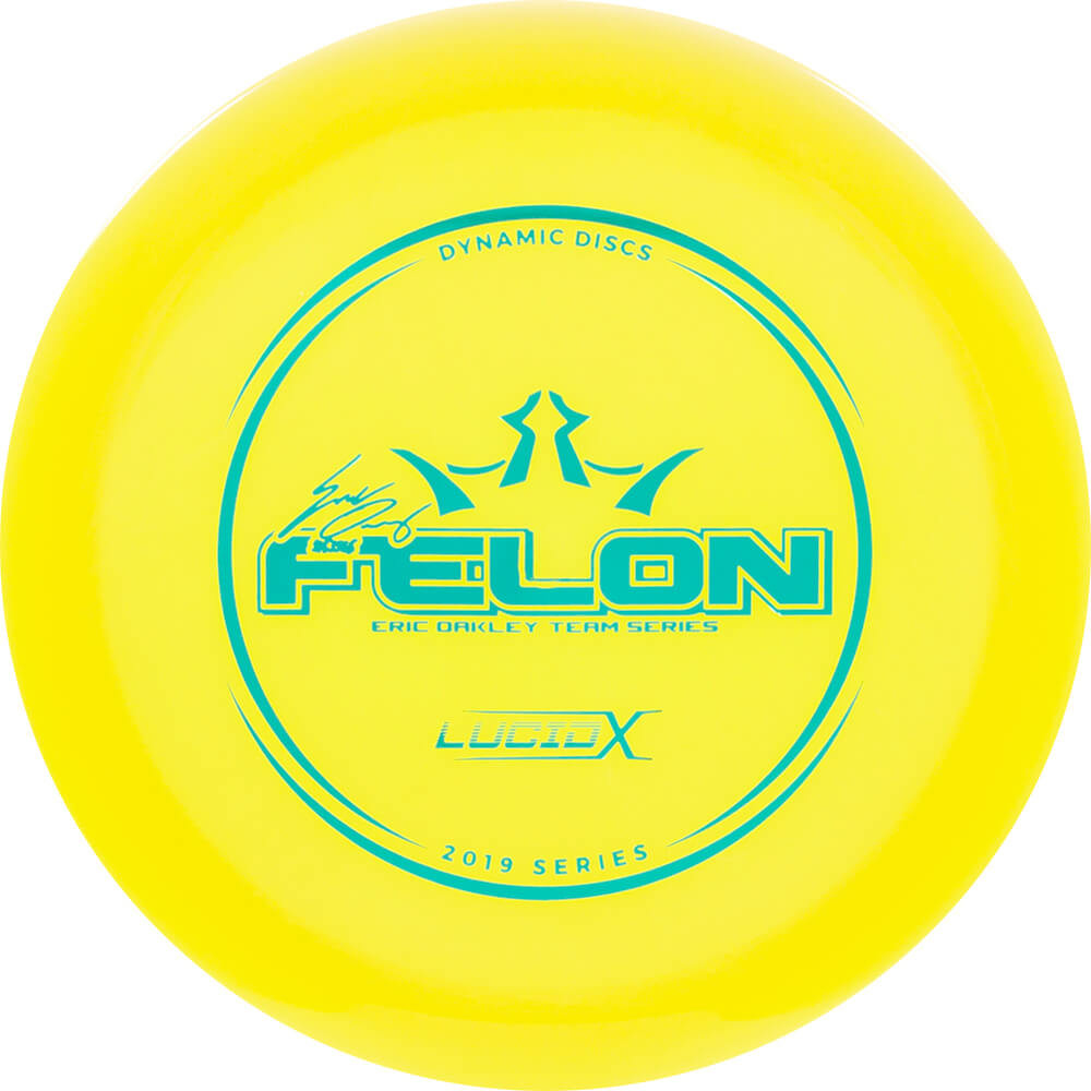 Dynamic Discs Lucid-X Felon Eric Oakley 2019 Team Series